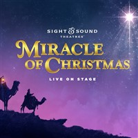 'Miracle of Christmas' at Sight & Sound Theatre